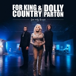 for KING Ft. COUNTRY X Dolly Parton - God Only Knows Ft. COUNTRY & Dolly Parton